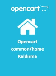 Opencart common/home Kaldırma